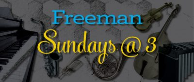 Freeman Sunday Concert: Piano Quintet +