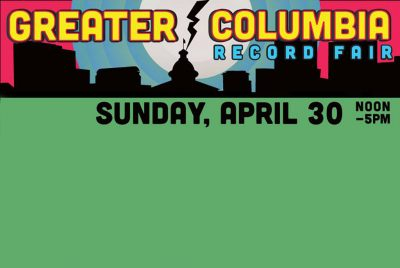 The 10th Annual Greater Columbia Record Fair