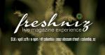 The Freshniz 6 - Live Magazine Experience
