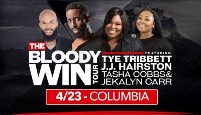 The Bloody Win Tour with Tye Tribbett, J.J. Hairston, Tasha Cobbs and Jekayln Carr