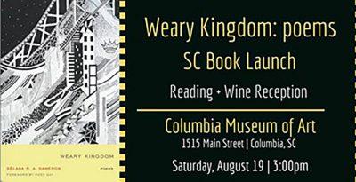 Weary Kingdom: SC Book Launch