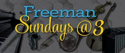 Freeman Sundays @3