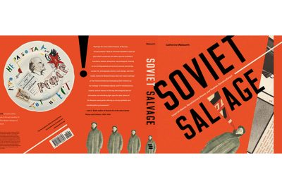 Soviet Salvage: A Book Launch with CMA Curator Catherine Walworth