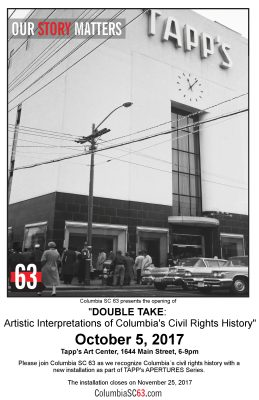 """DOUBLE TAKE: Artistic Interpretations of Columbia's Civil Rights History."""