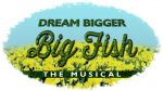 Audition for Big Fish!