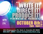 Write It! Direct It! Produce It! Workshop