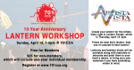 Lantern Workshop at 701 CCA - Sunday, April 15th, 1-5pm