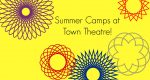 Triple Threat Camp at Town Theatre