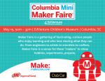 Columbia Mini Maker Faire