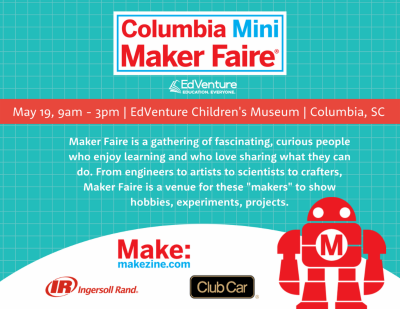 Columbia Mini Maker Faire