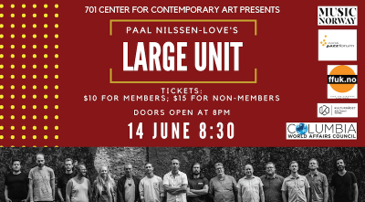 701 CCA Presents: Paal Nilssen-Love's Large Unit Concert