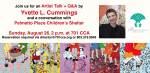 Artist Talk + Q&A by Yvette L. Cummings and conversation with Palmetto Place Children's Shelter