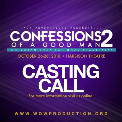 "Casting Call for ""Confessions of a Good Man 2"" Sta..."
