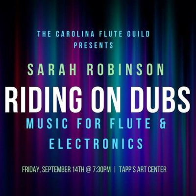 The Carolina Flute Guild presents: Riding on Dubs - POSTPONED Date TBA
