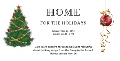 Town Theatre Presents Home for the Holidays