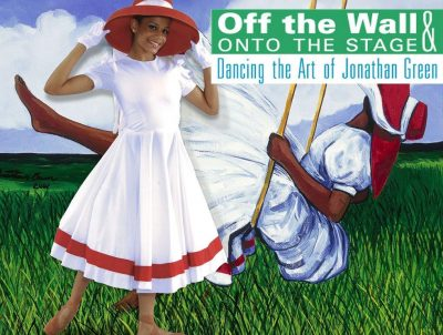 Off the Wall and Onto the Stage: Dancing the Art of Jonathan Green