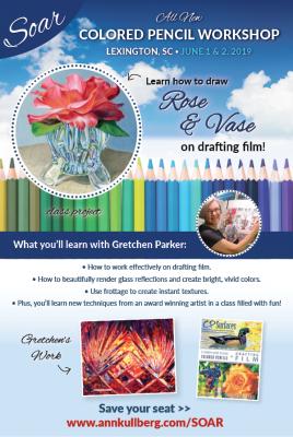 2-day SOAR Colored Pencil Workshop - Roses & Vase on Drafting Film
