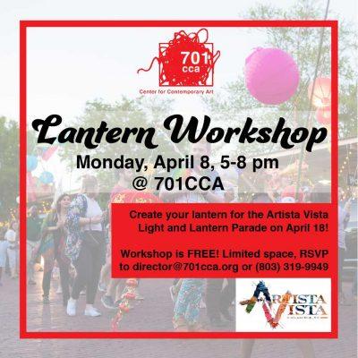 Artista Vista Lantern Workshop at 701 CCA