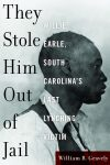 Book talk by William B. Gravely: THEY STOLE HIM OUT OF JAIL