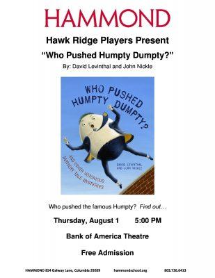 Hawk Ridge Players Present Who Pushed Humpty Dumpty?