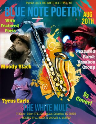Blue Note Poetry @ The White Mule feat. Moody Black and Tyrus Earls!