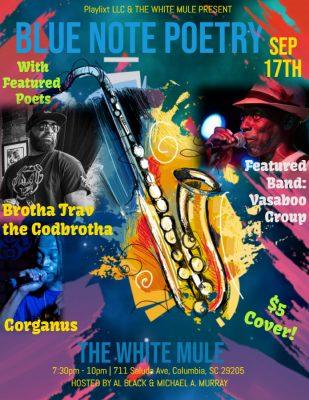 Blue Note Poetry feat. Brotha Trav & Gorganus!