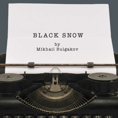 CANCELED: Black Snow