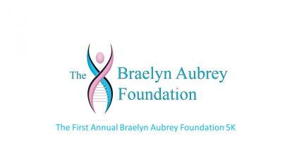 The First Annual Braelyn Aubrey Foundation 5K