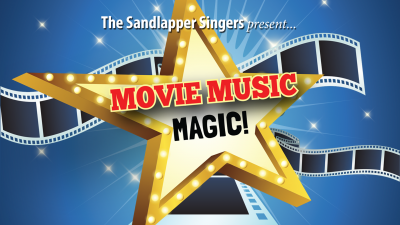 "Sandlapper Singers present ""Movie Music Magic"""