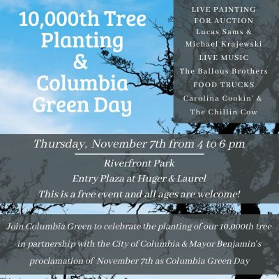 Celebrating 10,000 Trees & Columbia Green Day