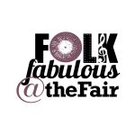 FOLKFabulous@theFair 2019 Day 2