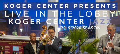 Live in the Lobby- Celebrating South Carolina's Jazz Culture