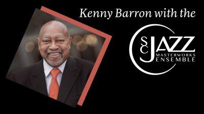 Kenny Barron with the SC Jazz Masterworks Ensemble...