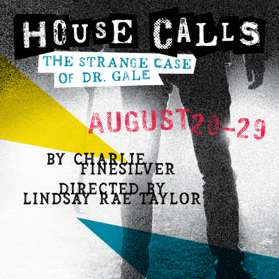 HOUSE CALLS, The Strange Tale of Dr. Gale