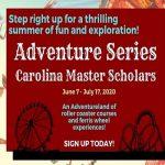 Carolina Master Scholar Adventure Series
