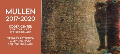 Mullen 2017-2020 Exhibition Opening