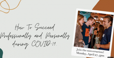 COR presents: How To Succeed Professionally and Personally During COVID-19