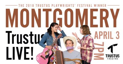 Trustus Theatre Live Streaming of MONTGOMERY by St...