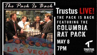 Columbia Rat Pack at Trustus Theatre