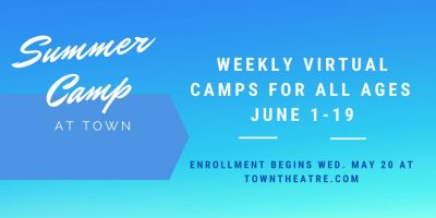 Virtual Theatre Camp with Town Theatre