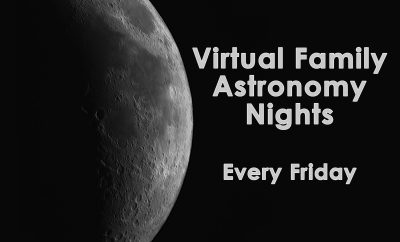 Virtual Family Astronomy Nights