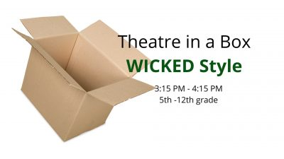 Theatre in a Box | Wicked Style