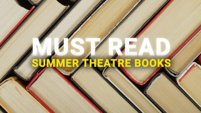 18 Theatre Reads to Enjoy in Summer 2020