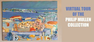 Virtual Tour of Philip Mullen Collection