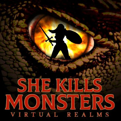 She Kills Monsters: Virtual Realms