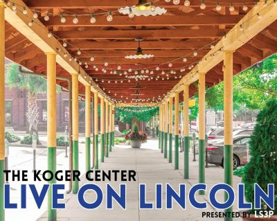The Koger Center Live on Lincoln Presented by LS3P...