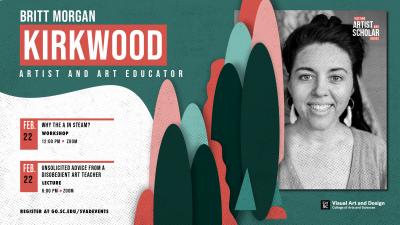 Visiting Artist and Art Educator Britt Morgan Kirkwood