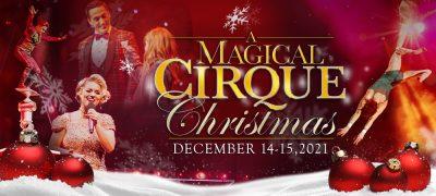 A Magical Cirque Christmas!