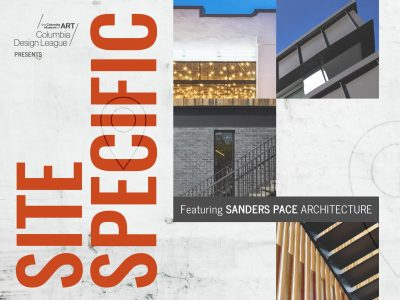 CDL presents Site Specific featuring Sanders Pace Architecture