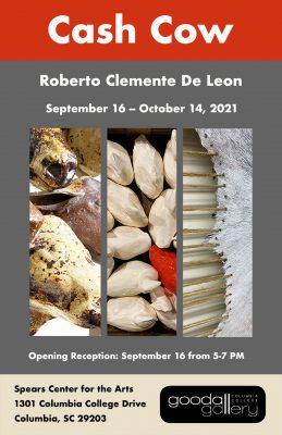 Roberto Clemente De Leon Exhibition: Cash Cow